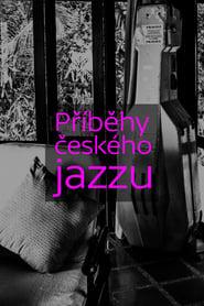 مشاهدة مسلسل Příběhy českého jazzu مترجم أون لاين بجودة عالية