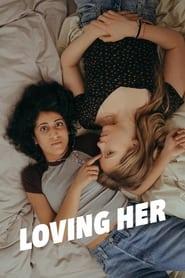 Loving Her (2021)