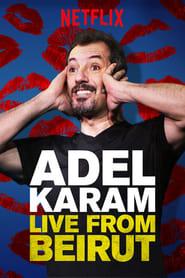Adel Karam: Live from Beirut