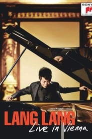 Lang Lang - Live in Vienna 2010