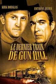 Le dernier train de Gun Hill streaming vf