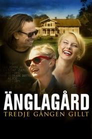 House of Angels: Third Time Lucky – Casa îngerilor: A treia oară-i cu noroc (2010)