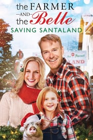 The Farmer and the Belle: Saving Santaland 2020