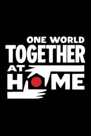 One World: Together at Home [2020]
