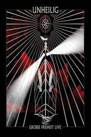 Unheilig – Grosse Freiheit – Die musikalische Reise 2010