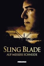 Sling Blade – Auf Messers Schneide (1996)