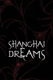 Poster Shanghai Dreams 2005