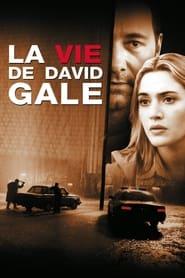 Voir La Vie de David Gale en streaming complet gratuit | film streaming, StreamizSeries.com