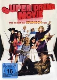 Super Drama Movie - Das kommt mir spanisch vor 2009