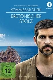 مشاهدة فيلم Kommissar Dupin – Bretonischer Stolz مترجم