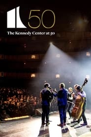 The Kennedy Center at 50 2021