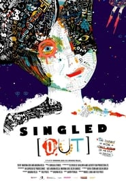 Singled [Out] (2017)
