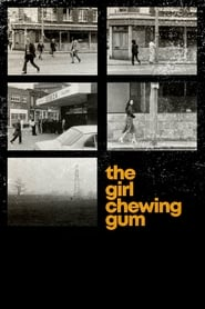 The Girl Chewing Gum 1976