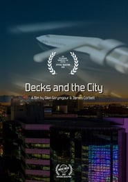 Decks and The City streaming