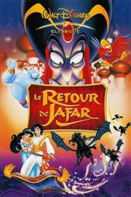 Film Le Retour de Jafar Streaming Complet - Après un bref séjour dans la lampe magique, le sinistre Jafar souhaite se venger...