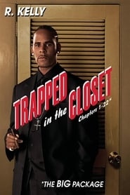 Trapped in the Closet: Chapters 1-22 (2007)