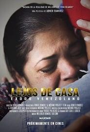Lejos de Casa: Éxodo venezolano (2020)