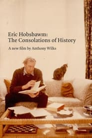 Eric Hobsbawm: The Consolations of History