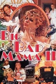 Big Bad Mama II (1987)