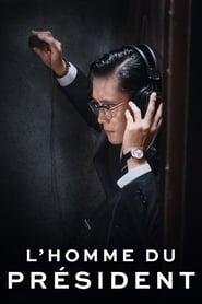 L'Homme du président en streaming