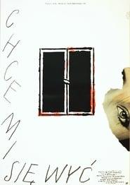 Chce mi sie wyc (1990)