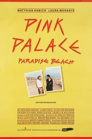 Pink Palace, Paradise Beach 1989