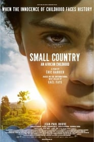 Small Country: An African Childhood (2020)