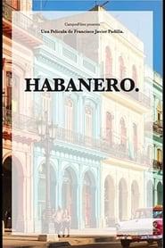 مشاهدة فيلم Habanero 2021 مترجم أون لاين بجودة عالية