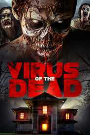 Watch Streaming Movie Virus of the Dead 2018