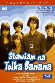Stawiam na Tolka Banana 1973
