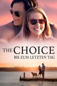 The Choice – Bis zum letzten Tag [2016]