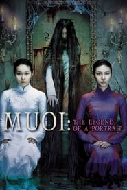 Muoi: The Legend of a Portrait