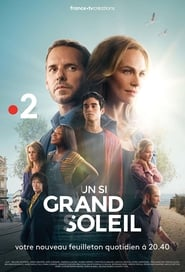 serie Un si grand soleil streaming