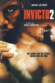 Invicto 2 (Undisputed II: Last Man Standing) (2006)
