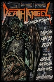 Death Angel: The Bastard Tracks – From the Great American Music Hall in San Francisco (2021)