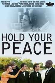 Hold Your Peace (2011)