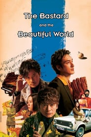 The Bastard and the Beautiful World (2018)