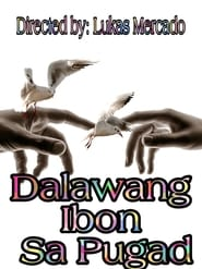Dalawang Ibon Sa Pugad 2012