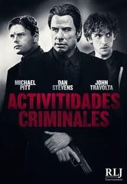 Actividades criminales/  Criminal Activities (2015)