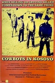 Cowboys in Kosovo 2004