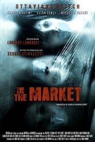 In the Market (2009)