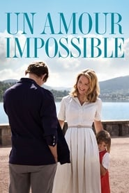 film Un Amour impossible streaming