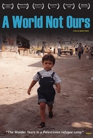 A World Not Ours movie