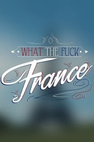 What the fuck France 2016