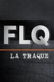 FLQ : la traque 2020