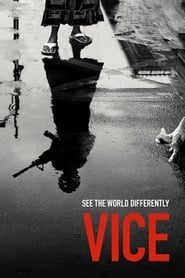 Vice (TV Series 2013/2020– )
