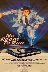No Room to Run 1977