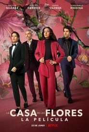 The House of Flowers: The Movie 2021 online subtitrat in romana