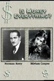Is Money Everything? 1923