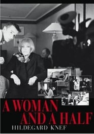A Woman and a Half: Hildegard Knef 2001